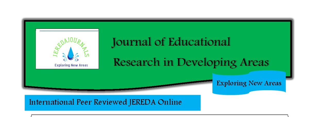 JOURNAL OF EDUCATIONAL RESEARCH IN DEVELOPING AREAS